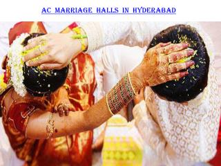 AC Marriage Halls in Hyderabad