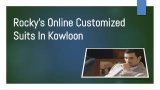 Rocky's Online Customized Suits In Kowloon