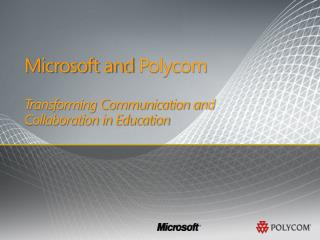 Microsoft and Polycom