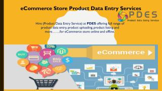 eCommerce Product data Entry, Uploading and Listing Services