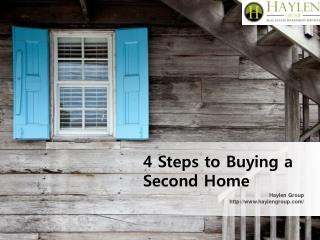4 Steps to Buying a Second Home