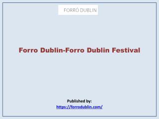 Forro Dublin Festival
