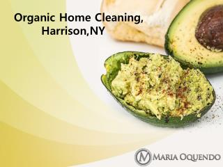 Organic Home Cleaning, Harrison,NY