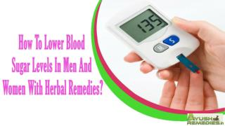 How To Lower Blood Sugar Levels In Men And Women With Herbal Remedies.pdf