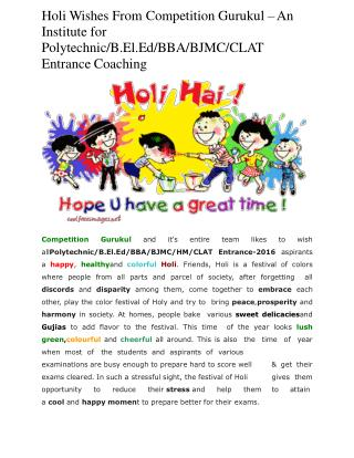 Holi wishes from competition gurukul – An institute for polytechnic b.el.ed bba bjmc clat entrance coaching