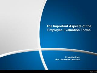 The Important Aspects of the Employee Evaluation Forms