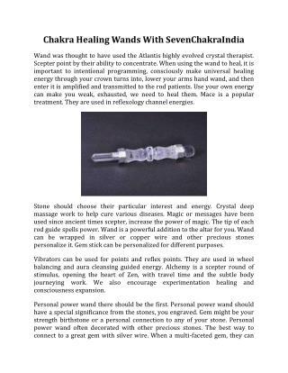 Chakra Healing Wands With SevenChakraIndia