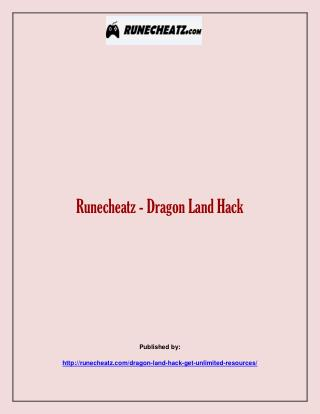 Runecheatz - Dragon Land Hack