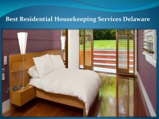 Best Residential Housekeeping Services Delaware