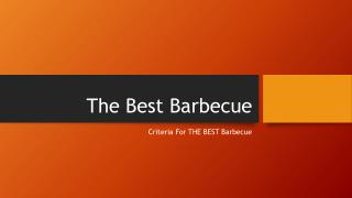 What Makes the Best Barbecue… The Best?