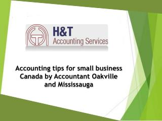 Accounting tips for small business Canada by Accountant Oakville and Mississauga