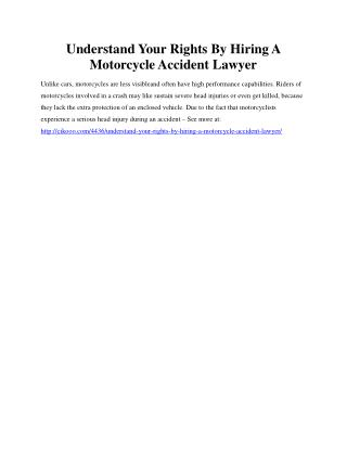 Understand Your Rights By Hiring A Motorcycle Accident Lawyer