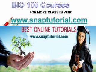 BIO 100  Academic Success /snaptutorial