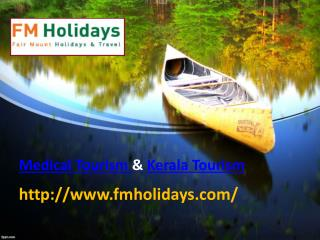 Medical Tourism, Kerala Tourism, Ayurveda in Kerala