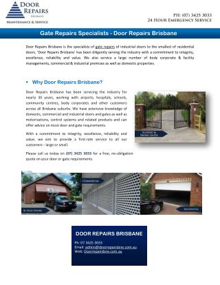 Gate Repairs Specialists - Door Repairs Brisbane