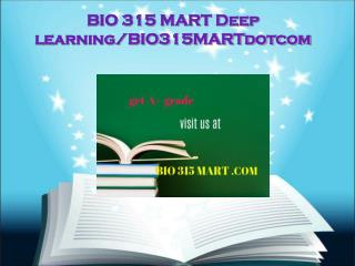 BIO 315 MART Deep learning/bio315martdotcom