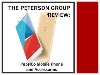 The Peterson Group Review: PepsiCo Mobile Phone and Accessories