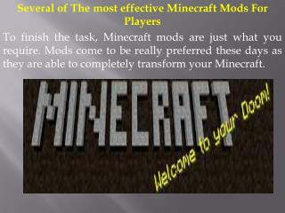 Several of The most effective Minecraft Mods For Players