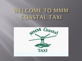 MMM Coastal Taxi