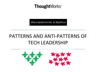 Patterns and Anti-Patterns of Tech Leadership