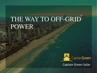 The way to off grid power