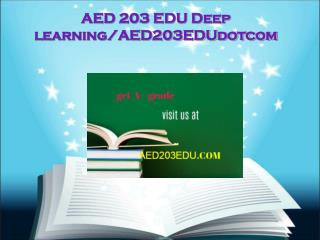 AED 203 EDU Deep learning/aed203edudotcom