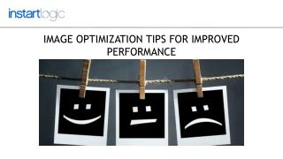 Image Optimization Tips For Improved Performance