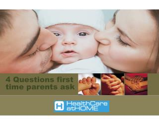 4 Questions First Time Parents Ask