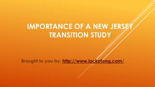 Importance Of A New Jersey Transition Study