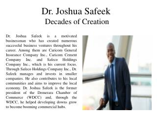 Dr. Joshua Safeek Decades of Creation