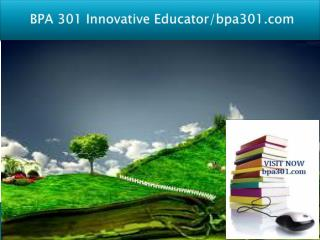 BPA 301 Innovative Educator/bpa301.com