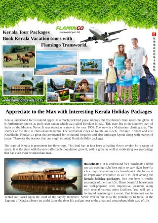 Now Visit to Kerala with family becomes more Affordable and Easy.