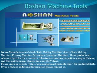 Gold Chain Making Machine Suppliers At roshanmachinetools.com