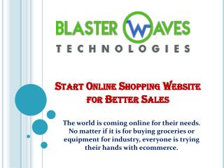 Start Online Shopping Website for Better Sales