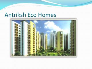 Antriksh Eco Homes