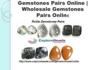 Buy Matching Gemstone Pairs, Matched Gemstone Pairs @ Wholesale Price