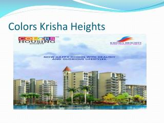 Colors Krisha Heights