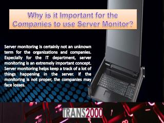 Why is it Important for the Companies to Use Server Monitor