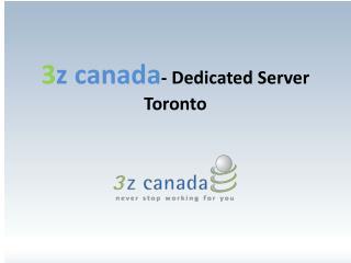 3z Canada Dedicated Server Toronto