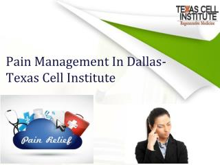 Pain Management In Dallas - Texas Cell Institute