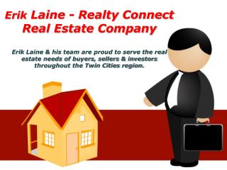 Erik Laine - Realty Connect Real Estate Company