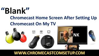 Chrome logo, then black screen TV - 1-855-293-0942