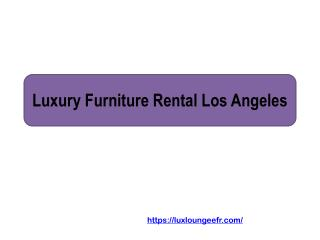 Luxury Furniture Rental Los Angeles