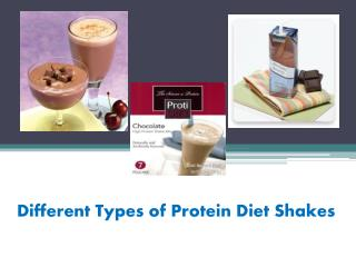 Different Types of Protein Diet Shakes
