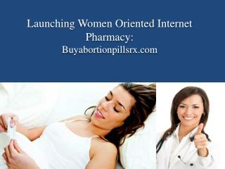 Launching Buyabortionpillsrx