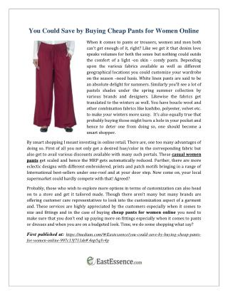 You Could Save by Buying Cheap Pants for Women Online
