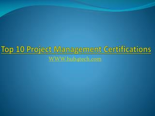 Top 10 Project Management Certifications - Hub4Tech.com