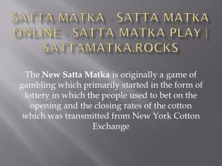 Satta Matka - Satta Matka Online - Satta Matka Play | sattamatka.rocks