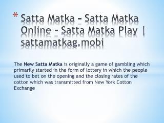 Satta Matka - Satta Matka Online - Satta Matka Play | sattamatkag.mobi