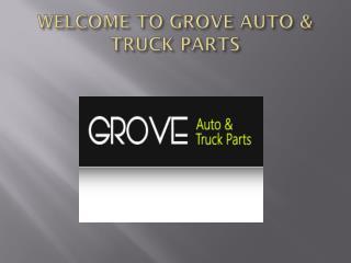 Grove Auto & Truck Parts